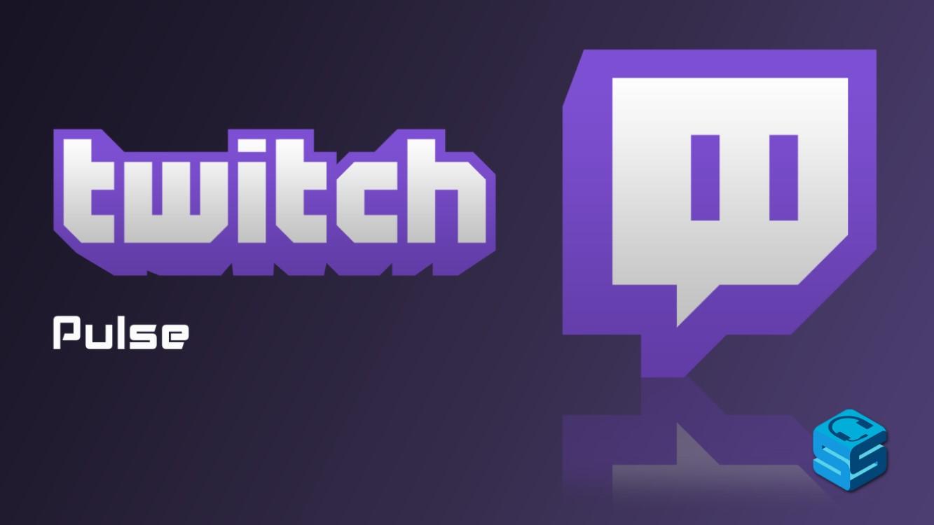 Pulse par Twitch